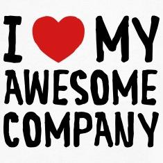 I-Love-(Heart)-My-Awesome-Company-T-Shirts